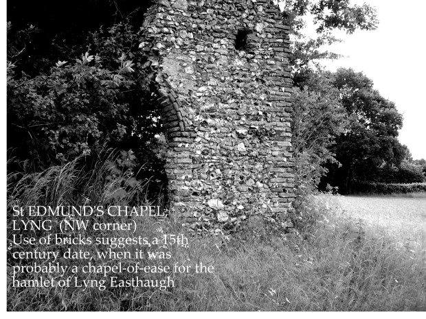 St Edmund's Chapel,Lyng Eastaugh.